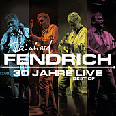 30 Jahre Live - Best Of van Rainhard Fendrich