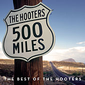 500 Miles - The Best Of by The Hooters