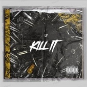Kill It by LP