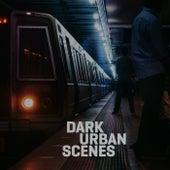 Dark Urban Scenes de Edgard Jaude