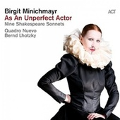 As an Unperfect Actor (Nine Shakespeare Sonnets) by Birgit Minichmayr