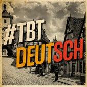 #TBT Deutsch von Various Artists