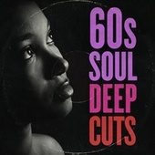 60s Soul Deep Cuts fra Various Artists