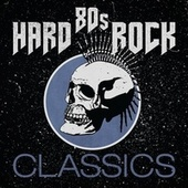 80's Hard Rock Classics by Various Artists