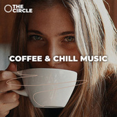 Coffee & Chill Music von Various Artists