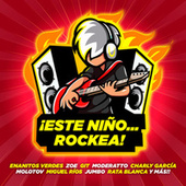 ¡Este Niño... Rockea! de Various Artists