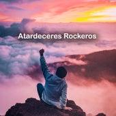 Atardeceres Rockeros di Various Artists