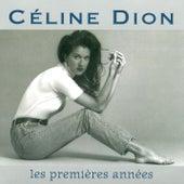 Les Premieres Annees by Celine Dion