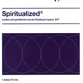 Ladies And Gentlemen We Are Floating In Space by Spiritualized