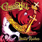 Stoned Raiders de Cypress Hill