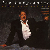 Especially for You by Joe Longthorne