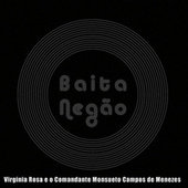 Baita Negão von Virginia Rosa