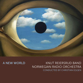 A New World de Knut Reiersrud Band