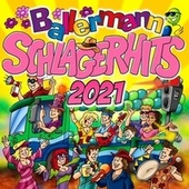 Ballermann Schlager Hits 2021 by Various Artists