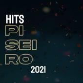 Hits Piseiro 2021 de Various Artists