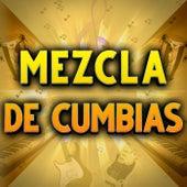Mezcla De Cumbias von Various Artists