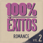 100% Éxitos - Romance Vol 2 de Various Artists