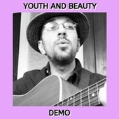 Youth and Beauty (Demo) by Kev Rowe