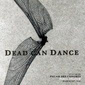 Live from Palais Des Congrès, Paris, France. March 14th, 2005 de Dead Can Dance