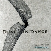 Live from Théâtre St-Denis, Montreal, QC. October 2nd, 2005 von Dead Can Dance