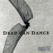 Live from Massey Hall, Toronto, ON. October 1st, 2005 von Dead Can Dance