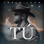 Tu by Carin Leon
