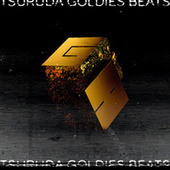 GOLDIES BEATS by Tsuruda