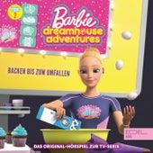 Folge 2: Backen bis zum Umfallen / Leben wie die Pioniere (Das Original-Hörspiel zur TV-Serie) von Barbie