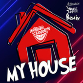My House (Blondee & Housejunkee Remix) von Der HouseKaspeR