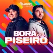 Bora pro Piseiro von Os Barões Da Pisadinha