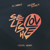 Selfish Love (Tiësto Remix) by DJ Snake