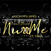 Cain't Stand Nurr Me (feat. Trina) by Jason MFN James