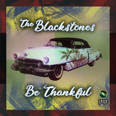 Be Thankful de The Blackstones