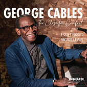 Too Close for Comfort by George Cables