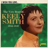 I Wish You Love: The Very Best of Keely Smith (1956-1959) fra Keely Smith