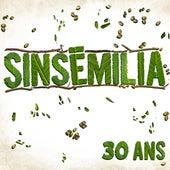 30 ans di Sinsemilia