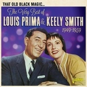 That Old Black Magic: The Very Best of Louis Prima & Keely Smith (1949-1959) fra Louis Prima