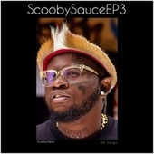 Scoobysauce Ep3 by Scooby Nero