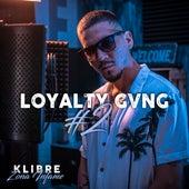 Loyalty Gvng 2 de Zona Infame Oficial