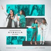 Transformada / Milagre de Eyshila