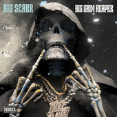 Big Grim Reaper by Big Scarr