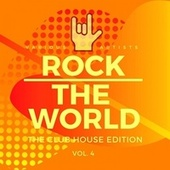 Rock the World (The Club House Edition), Vol. 4 fra Various Artists