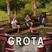Ao Vivo na Grota de Rodrigo & Ravel
