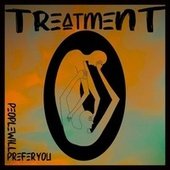 People Will Prefer You by The Treatment