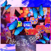 Take It Easy by Lana Tele