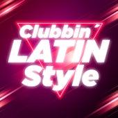 Clubbin' Latin Style de Various Artists