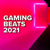 Gaming Beats 2021 fra Various Artists