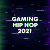 Gaming Hip Hop 2021 fra Various Artists