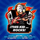 This Kid...Rocks! de Various Artists