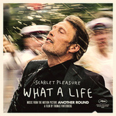 What A Life (From the Motion Picture